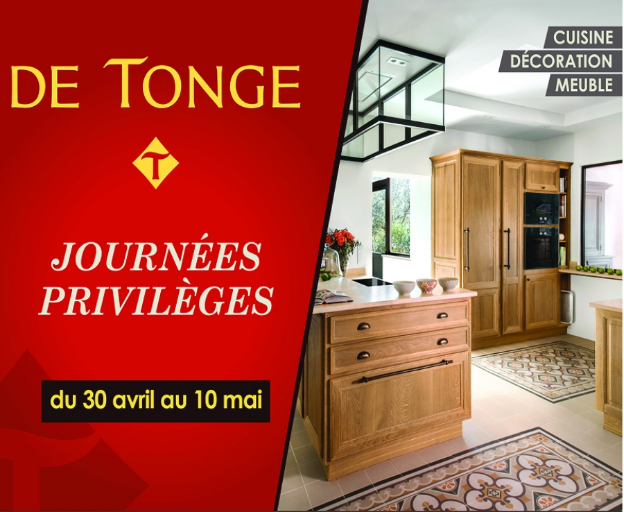 ne ratez pas les journ es privil ges chez de tonge cote magazine le magazine style de vie. Black Bedroom Furniture Sets. Home Design Ideas